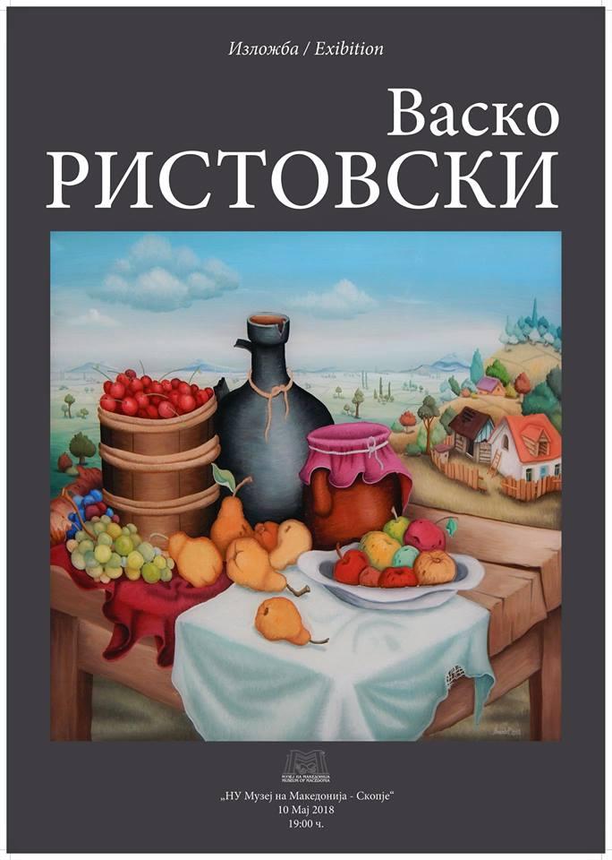 Изложба на Васко Ристовски 10 Мај во 19 часот во просториите на НУ Музеј на Македонија